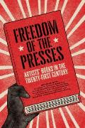 Freedom of the Presses Artists Books in the Twenty First Century