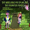 The Wogglebug And Sylvie: And the Enchanted Forest