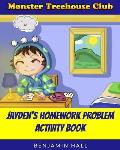 Monster Tree House Club: Jayden's Homework Problem Activity Book
