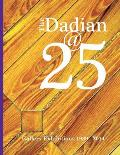 The Dadian@25: Gallery Exhibitions 1989 - 2014
