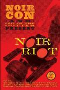 Noir Riot: Presented by NoirCon and Out of the Gutter