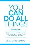 You Can Do All Things WORKBOOK: A companion book for You Can Do All Things