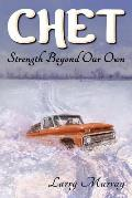Chet: Strength Beyond Our Own