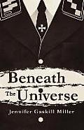Beneath the Universe