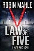 Law of Five: A Katie Reid/ Redwood Violet Novel