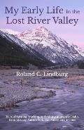 My Early Life in the Lost River Valley