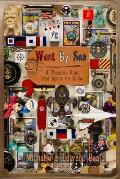 West by Sea: A Treasure Hunt That Spans the Globe