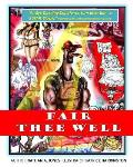Fair Thee Well: Fair Thee Well; The Tale of Figero Baunchi