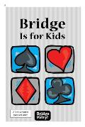 Bridge Is for Kids Black & White Print Version