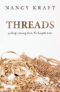 Threads: pulling meaning from the tangled mess