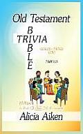 Old Testament Bible Trivia Genesis-II Kings Multiple Choice II Edition