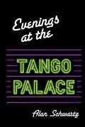 Evenings at the Tango Palace