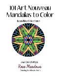 101 Art Nouveau Mandalas to Color: Beardsley Collection 3