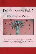 Delphi Series Vol. 2: Answers to the Name Lucky, Maximum Speed Through Zero, & Torch