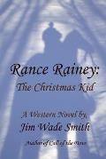 Rance Rainey: The Christmas Kid