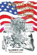 Capitol Cat & Watch Dog Outwit the U.S. Supreme Court
