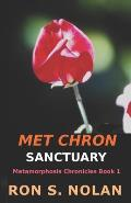 Met-Chron Sanctuary: (Metamorphosis Chronicles Book 1)