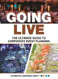 Going Live The Ultimate Guide To Corporate Event Planning