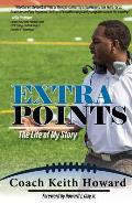 Extra Points: The Life of My Story