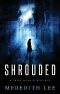 Shrouded: A Crispin Leads Mystery