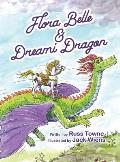 Flora Belle and Dreami Dragon
