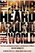 Bomb Heard Around the World The Lives & Deaths of Harry T & Harriette V Moore