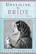Unveiling The Bride: The New Covenant Church