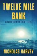 Twelve Mile Bank