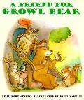 Friend For Growl Bear