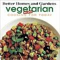 Better Homes & Gardens Vegetarian Recipes