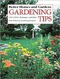 Better Homes & Gardens Gardening Tips 100s Of Tips Techniques