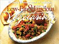 Better Homes & Gardens Low Fat & Luscious Vegetarian