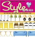 Style by the Aisle Off the Rack Decorating for Affordable Chic