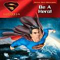 Be A Hero Superman Returns Official Movi