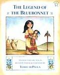 Legend of the Bluebonnet An Old Tale of Texas
