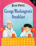 George Washingtons Breakfast