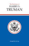 The Presidency of Harry S. Truman