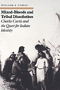 Mixed-Bloods and Tribal Dissolution