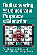 Rediscovering the Democratic Purposes of Education