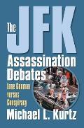 The JFK Assassination Debates