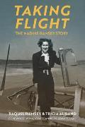 Taking Flight: The Nadine Ramsey Story