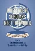 Independent Scholars Meet the World