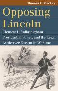 Opposing Lincoln