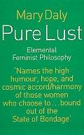 Pure Lust Elemental Feminist Philosophy