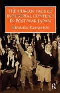 Human Face of Industrial Conflict in Japan