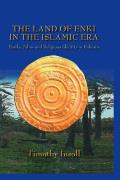 The Land Of Enki In The Islamic Era: Pearls, Palms and Religious Identity in Bahrain