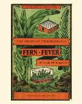 Fern Fever: The Story of Pteridomania https://covers.powells.com/9780711230705.jpg