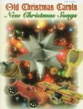 Old Christmas Carols, New Christmas Songs