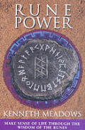 Rune Power Make Sense of Life Through the Wisdom of the Runes