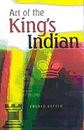 Art Of The Kings Indian